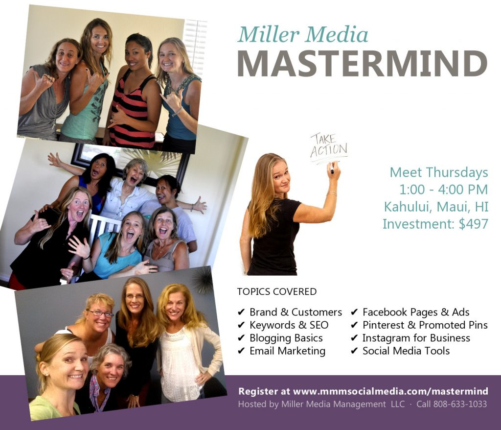 Miller Media Mastermind - Women's social media marketing training in Maui.